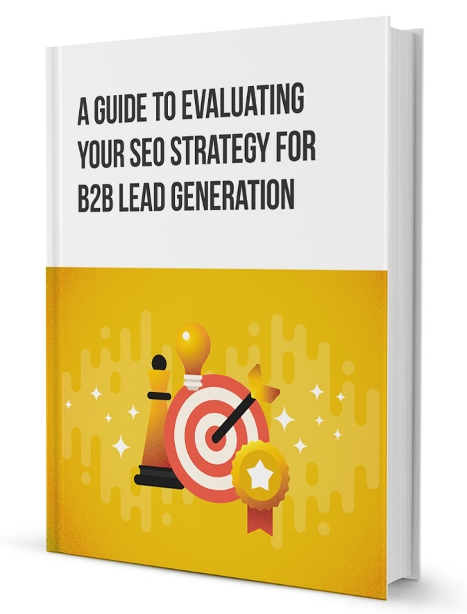 Guide to Evaluating Your SEO Strategy for Lead Generation - Cover