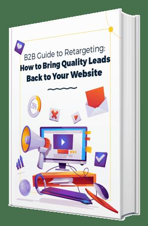 B2B Guide To Retargeting
