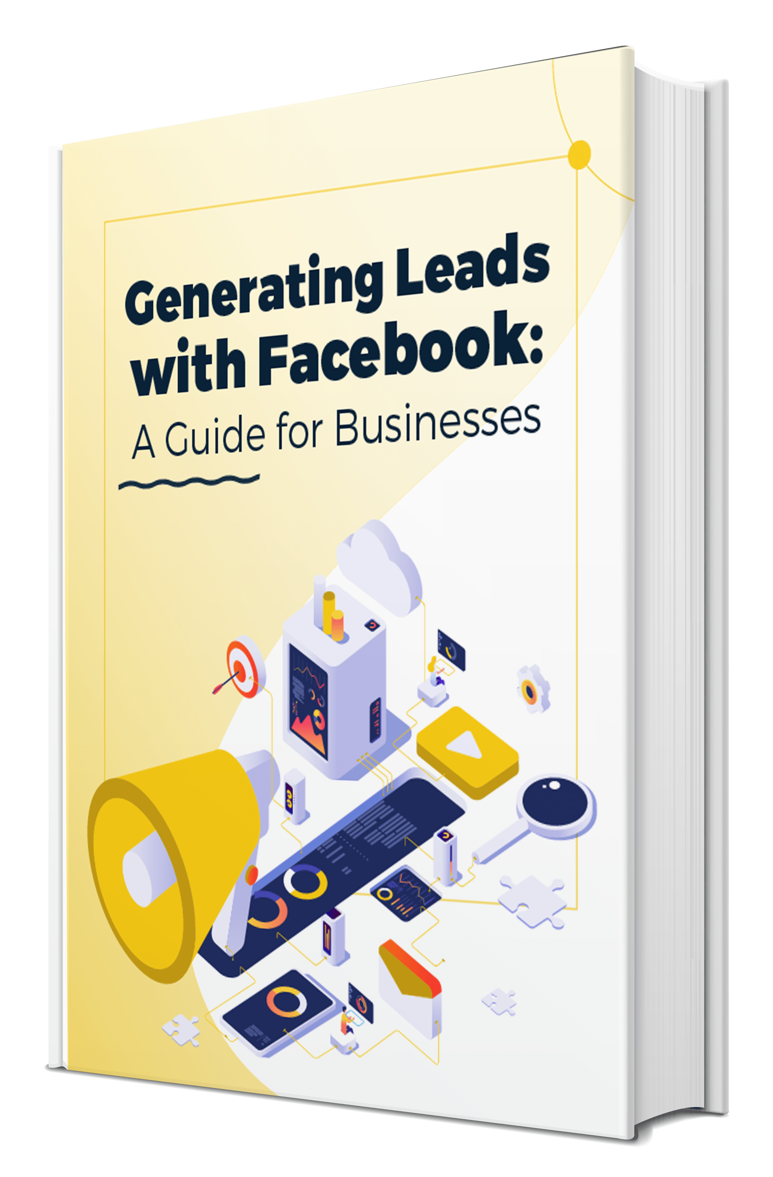 Generating Leads with Facebook: A Guide for Businesses